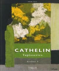 Cathelin : Tapisseries - Atelier 3