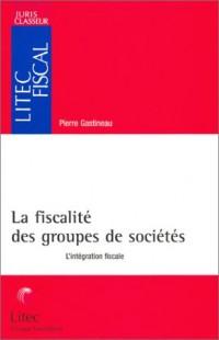 La fiscalité des groupes de sociétés