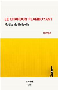 Le chardon flamboyant