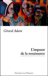 L'impasse de la renaissance
