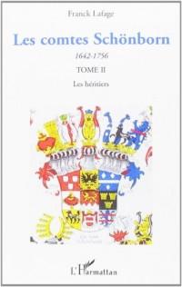 Les comtes Schönborn (1642-1756) : Tome 2, Les héritiers