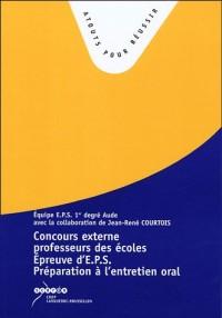 L'épreuve d'EPS au concours de recrutement de professeur des écoles : Préparation à l'entretien oral