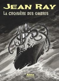 La Croisière des Ombres