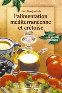 Les bienfaits de l'alimentation méditérranéenne et crétoise
