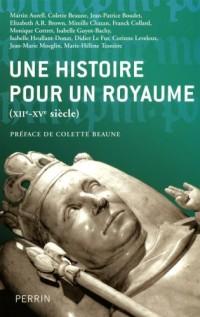 Une histoire pour un royaume (XIIe - XVe siècle)