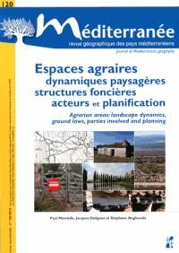 Espaces Agraires Dynamiques Paysageres Structures Foncieres Acteurs et Planification