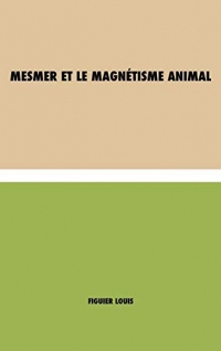 Mesmer et le magnétisme animal