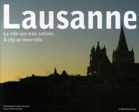 Lausanne : La ville aux trois collines, édition bilingue français-anglais