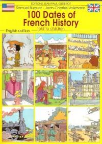 100 dates de l'histoire de France en anglais