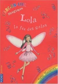 L'Arc-en-Ciel magique, Tome 8 : Lola, la fée des galas