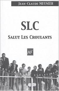 SLC Salut Les Croulants