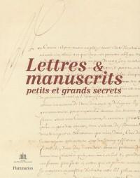 Lettres & manuscrits : Petits et grands secrets