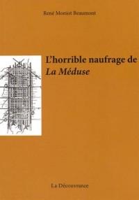 L'horrible naufrage de La Méduse