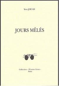 Jours mêlés : Edition bilingue Français-Russe
