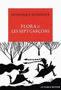 Flora & les sept garçons: Nouvelles et contes d'aujourd'hui