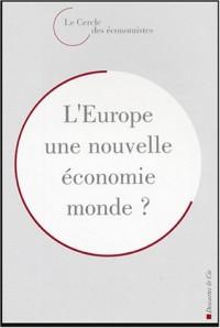 L'Europe : Une nouvelle économie monde