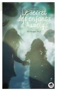 Le secret des enfants d'Aumelys