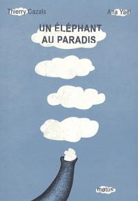 Un éléphant au paradis
