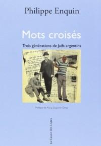 Mots Croisés Trois Generations de Juifs Argentins