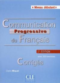 Corriges Communication Progressive du Français Niveau Débutant