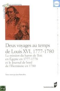 Deux voyages au temps de Louis XVI, 1777-1780