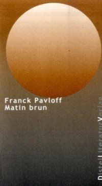 Matin Brun.