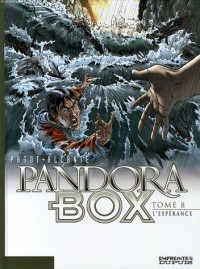 Pandora Box - tome 8 - L'espérance