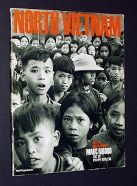 Face of North Vietnam / photos by Marc Riboud ; text by Philippe Devillers