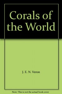 Corals of the World