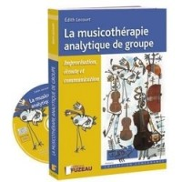 La Musicotherapie Analytique de Groupe