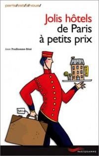 Jolis hôtels de Paris à petits prix