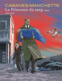 La Princesse du sang : Intégrale : Tome1 , édition spéciale