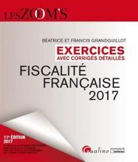 Fiscalité française 2017 : Exercices avec corrigés détaillés