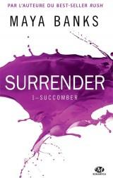 Surrender, T1 : Succomber [Poche]