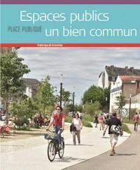 Place Publique Hs Espaces Publics un Bien Commun