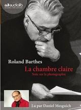 La Chambre Claire [Livre audio]