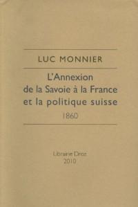 L'Annexion de la Savoie à la France et la politique suisse : 1860