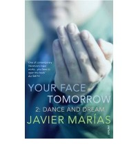 [ YOUR FACE TOMORROW DANCE AND DREAMBY MARIAS, JAVIER](AUTHOR)PAPERBACK