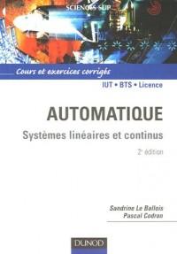 Automatique : Systèmes linéaires et continus, Cours et exercices corrigés