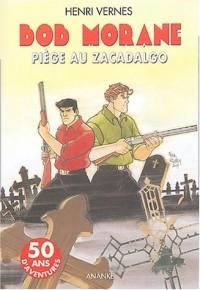 Piège au Zacadalgo