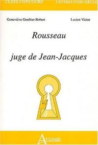 Rousseau, juge de Jean Jeacques