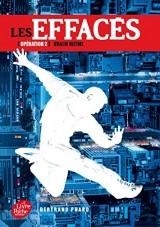 Les Effaces - Tome 2 - Krach Ultime [Poche]