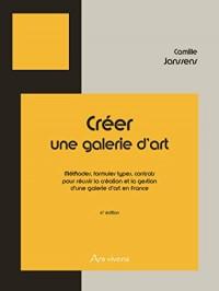 Creer une galerie d'art - France - 6e édition 2017