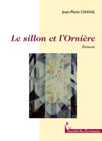 Le Sillon et l'Orniere