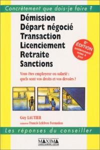 Démission, Départ négocié, Transaction, Licenciement, Retraite, Sanctions, sixième édition