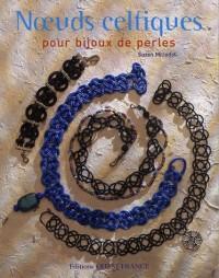 Noeuds celtiques : Pour bijoux de perles