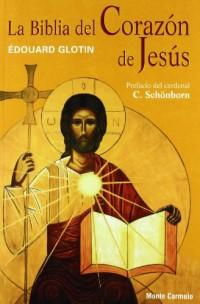 La biblia del corazon de Jesús