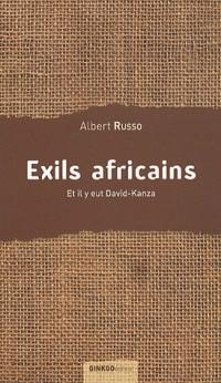 Exils africains : Et il y eut David-Kanza