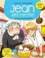 Un Dessert de Grand-mere : Jean, Petit Marmiton - Tome 8