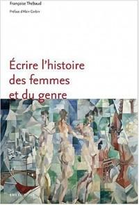 Ecrire l'histoire des femmes et du genre (2ème édition)